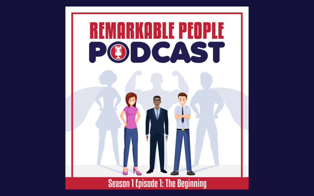 Remarkable-People-Podcast-RPP-S1-E1-The-Beginning-The-Why-Interview-Podcast-BLOG-Cover