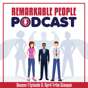 The-Remarkable-People-Podcast-with-host-David-Pasqualone-S1-E5-Guest-April-Tribe-Giauque