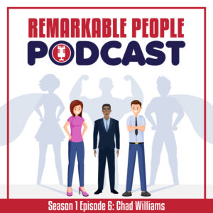 The-Remarkable-People-Podcast-with-host-David-Pasqualone-S1-E6-Guest-Chad-Williams US Navy SEAL