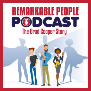 The-Brad-Cooper-Story-Episode-24-aka-S2E2-of-The-Remarkable-People-Podcast-with-your-host-David-Pasqualone