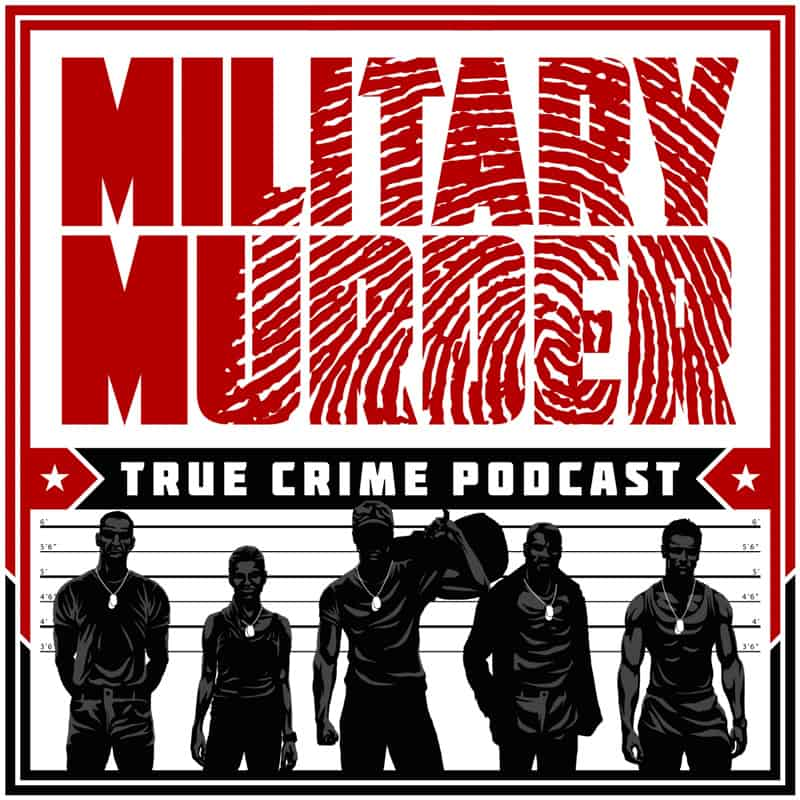 Military Murder Podcast